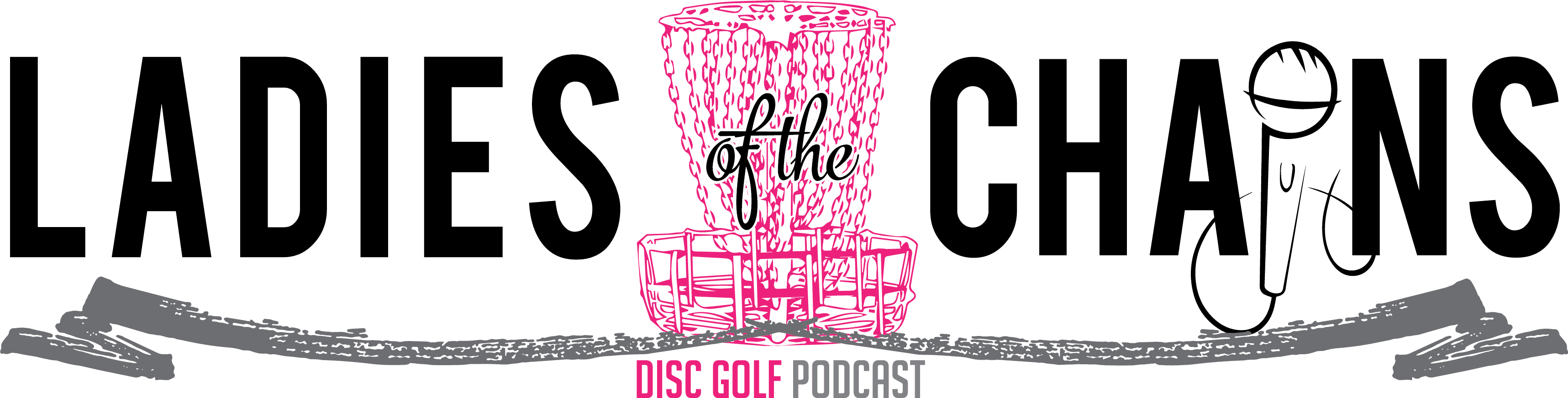 Ladies of the Chains Podcast—All Things Women's Disc Golf